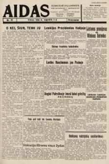 """Aidas : vilniaus lietuvių laikraštis eina antradieniais ir penktadieniais : duoda nemokamus priedus ūkininkams-""""ūkininką, Vaikams-""""Varpelį. 1938, nr28"""