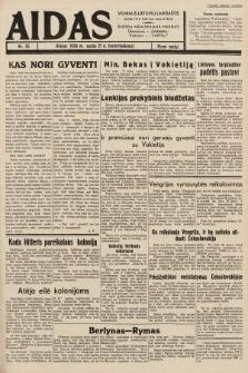 """Aidas : vilniaus lietuvių laikraštis eina tris kartus savaitėje : duoda nemokamus priedus ūkininkams-""""ūkininką"""", Vaikams-""""Varpelį"""". 1938, nr55"""