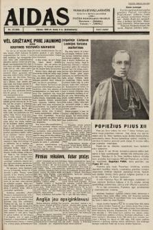 """Aidas : vilniaus lietuvių laikraštis eina tris kartus savaitėje : duoda nemokamus priedus ūkininkams-""""ūkininką"""", Vaikams-""""Varpelį"""". 1939, nr27"""