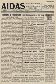 """Aidas : vilniaus lietuvių laikraštis eina tris kartus savaitėje : duoda nemokamus priedus ūkininkams-""""ūkininką"""", Vaikams-""""Varpelį"""". 1939, nr39"""