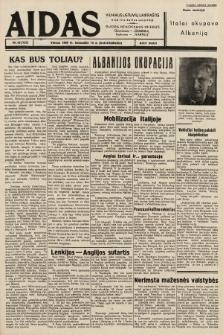 """Aidas : vilniaus lietuvių laikraštis eina tris kartus savaitėje : duoda nemokamus priedus ūkininkams-""""ūkininką"""", Vaikams-""""Varpelį"""". 1939, nr43"""
