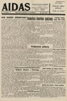 """Aidas : vilniaus lietuvių laikraštis eina tris kartus savaitėje : duoda nemokamus priedus ūkininkams-""""ūkininką"""", Vaikams-""""Varpelį"""". 1939, nr45"""