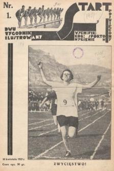 Start : dwutygodnik ilustrowany poświęcony wych. fiz. kob., sportom, hygienie. 1927, nr1