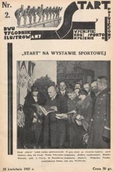 Start : dwutygodnik ilustrowany poświęcony wych. fiz. kob., sportom, hygienie. 1927, nr2