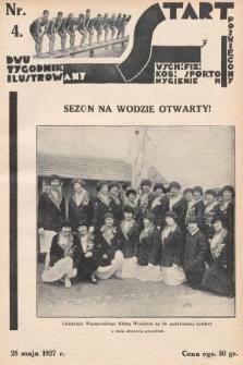 Start : dwutygodnik ilustrowany poświęcony wych. fiz. kob., sportom, hygienie. 1927, nr4