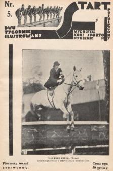 Start : dwutygodnik ilustrowany poświęcony wych. fiz. kob., sportom, hygienie. 1927, nr5