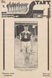 Start : dwutygodnik ilustrowany poświęcony wych. fiz. kob., sportom, hygienie. 1927, nr9