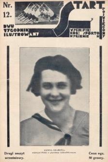 Start : dwutygodnik ilustrowany poświęcony wych. fiz. kob., sportom, hygienie. 1927, nr12