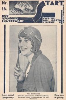 Start : dwutygodnik ilustrowany poświęcony wych. fiz. kob., sportom, hygienie. 1927, nr16
