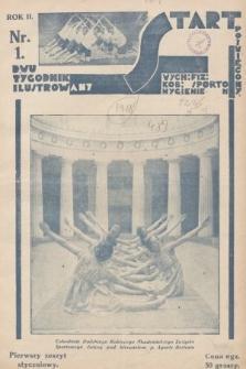 Start : dwutygodnik ilustrowany poświęcony wych. fiz. kob., sportom, hygienie. 1928, nr1