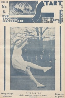 Start : dwutygodnik ilustrowany poświęcony wych. fiz. kob., sportom, hygienie. 1928, nr6