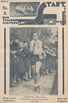 Start : dwutygodnik ilustrowany poświęcony wych. fiz. kob., sportom, hygienie. 1928, nr8