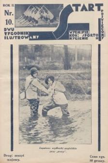 Start : dwutygodnik ilustrowany poświęcony wych. fiz. kob., sportom, hygienie. 1928, nr10