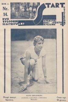 Start : dwutygodnik ilustrowany poświęcony wych. fiz. kob., sportom, hygienie. 1928, nr14