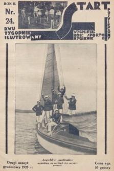 Start : dwutygodnik ilustrowany poświęcony wych. fiz. kob., sportom, hygienie. 1928, nr24