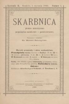 Skarbnica : popularno-naukowa i powieściowa dla ludu polskiego. R. 2, 1900, nr1