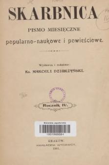 Skarbnica : pismo popularno-naukowe i powieściowe. R. 4, 1901, nr1