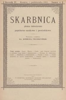 Skarbnica : pismo popularno-naukowe i powieściowe. R. 4, 1901, nr4