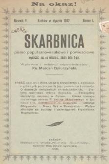 Skarbnica : pismo poświęcone nauce, powieściom i sprawom społecznym. R. 5, 1902, nr1