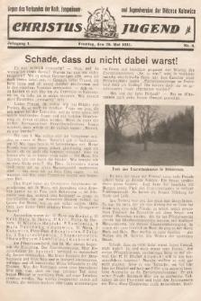 Christus Jugend : Organ des Verbandes der Kath. Jungmänner- und Jugendvereine der Diözese Katowice. 1932, nr6