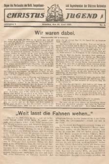 Christus Jugend : Organ des Verbandes der Kath. Jungmänner- und Jugendvereine der Diözese Katowice. 1932, nr7