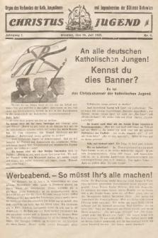 Christus Jugend : Organ des Verbandes der Kath. Jungmänner- und Jugendvereine der Diözese Katowice. 1932, nr9