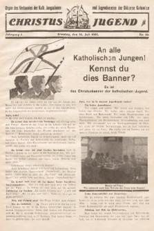 Christus Jugend : Organ des Verbandes der Kath. Jungmänner- und Jugendvereine der Diözese Katowice. 1932, nr10