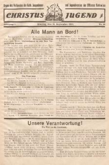 Christus Jugend : Organ des Verbandes der Kath. Jungmänner- und Jugendvereine der Diözese Katowice. 1932, nr14