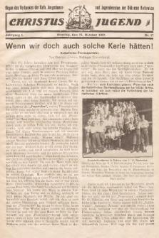Christus Jugend : Organ des Verbandes der Kath. Jungmänner- und Jugendvereine der Diözese Katowice. 1932, nr17
