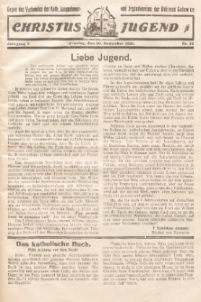 Christus Jugend : Organ des Verbandes der Kath. Jungmänner- und Jugendvereine der Diözese Katowice. 1932, nr19