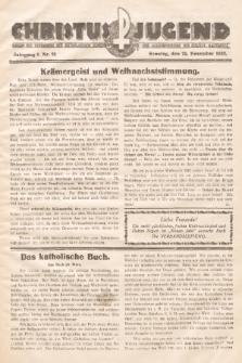 Christus Jugend : Organ des Verbandes der Katholischen Jungmänner- und Jugendvereine der Diözese Katowice. 1932, nr21