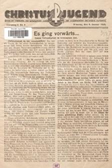 Christus Jugend : Organ des Verbandes der Katholischen Jungmänner- und Jugendvereine der Diözese Katowice. 1933, nr1