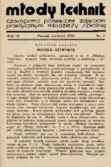 Młody Technik : czasopismo poświęcone zajęciom praktycznym młodzieży szkolnej. 1934, nr 8