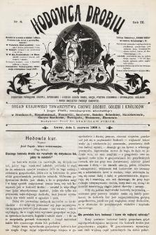 Hodowca Drobiu. 1908, nr6