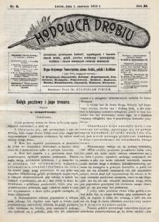 Hodowca Drobiu. 1910, nr6