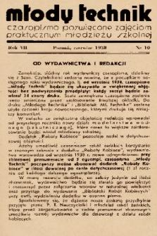 Młody Technik : czasopismo poświęcone zajęciom praktycznym młodzieży szkolnej. 1938, nr 10