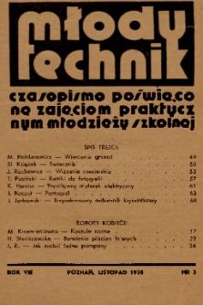 Młody Technik : czasopismo poświęcone zajęciom praktycznym młodzieży szkolnej. 1938, nr 3