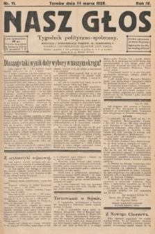 Nasz Głos : tygodnik polityczno-społeczny. 1928, nr11