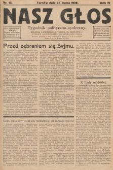 Nasz Głos : tygodnik polityczno-społeczny. 1928, nr13