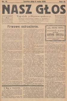 Nasz Głos : tygodnik polityczno-społeczny. 1928, nr19