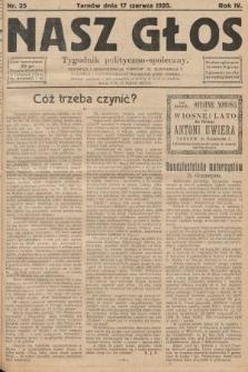 Nasz Głos : tygodnik polityczno-społeczny. 1928, nr25