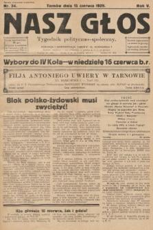 Nasz Głos : tygodnik polityczno-społeczny. 1929, nr24