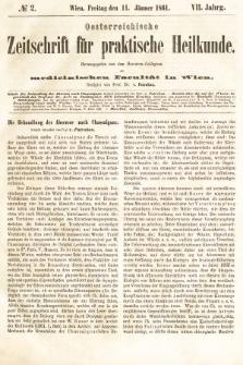Oesterreichische Zeitschrift für Practische Heikunde : herausgegeben von dem Doctoren - Collegium der Medicinischen Facultät in Wien. 1861, nr2