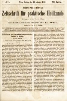 Oesterreichische Zeitschrift für Practische Heikunde : herausgegeben von dem Doctoren - Collegium der Medicinischen Facultät in Wien. 1861, nr4