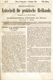 Oesterreichische Zeitschrift für Practische Heikunde : herausgegeben von dem Doctoren - Collegium der Medicinischen Facultät in Wien. 1861, nr5