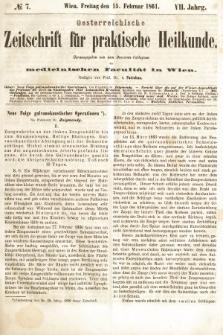 Oesterreichische Zeitschrift für Practische Heikunde : herausgegeben von dem Doctoren - Collegium der Medicinischen Facultät in Wien. 1861, nr7