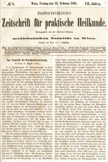 Oesterreichische Zeitschrift für Practische Heikunde : herausgegeben von dem Doctoren - Collegium der Medicinischen Facultät in Wien. 1861, nr8