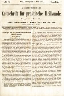 Oesterreichische Zeitschrift für Practische Heikunde : herausgegeben von dem Doctoren - Collegium der Medicinischen Facultät in Wien. 1861, nr10