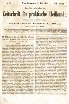 Oesterreichische Zeitschrift für Practische Heikunde : herausgegeben von dem Doctoren - Collegium der Medicinischen Facultät in Wien. 1861, nr21
