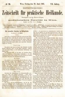 Oesterreichische Zeitschrift für Practische Heikunde : herausgegeben von dem Doctoren - Collegium der Medicinischen Facultät in Wien. 1861, nr26